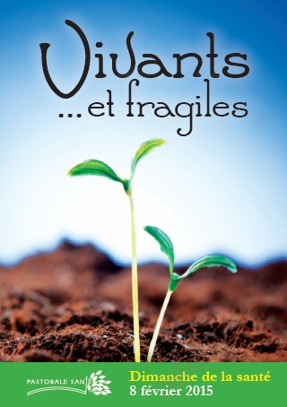 Vivants et fragiles